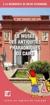 Le musée des antiquités pharaoniques du Caire (français)